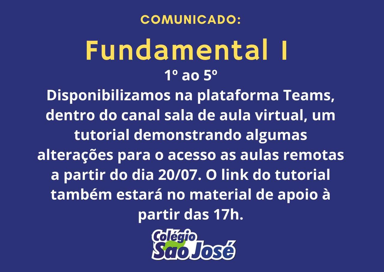 Comunicado – Fundamental 1  (1º ao 5º ano)