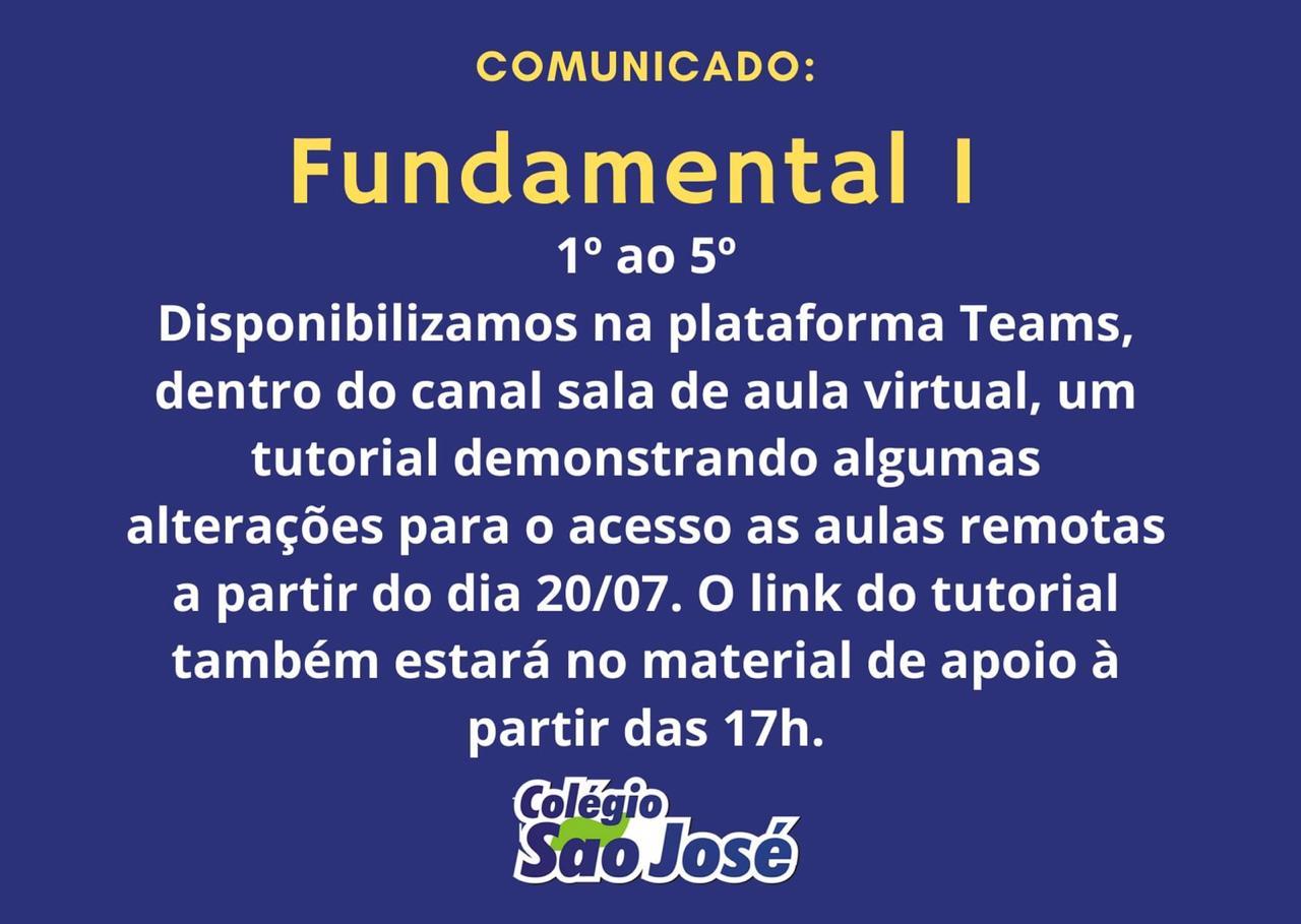 Comunicado – Fundamental 1  (1º ao 5º ano)